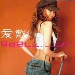 Edell Love - Ái Đới
