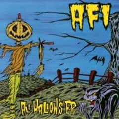 All Hallow's (EP) - AFI