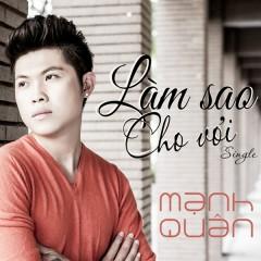 Làm Sao Cho Vơi (Single)