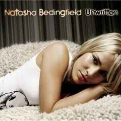 Unwritten (US Version) - Natasha Bedingfield