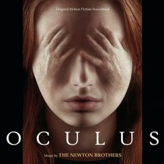 Oculus OST (P.1) - The Newton Brothers