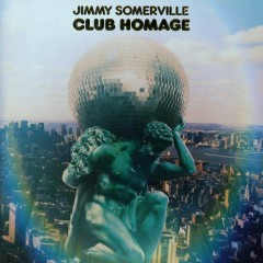 Club Homage - Jimmy Somerville