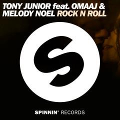 Rock N Roll (Single) - Tony Junior, Omaaj, Melody Noel