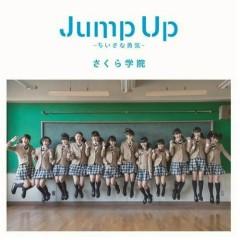 Jump Up ~Chiisana Yuuki~ - Sakura Gakuin