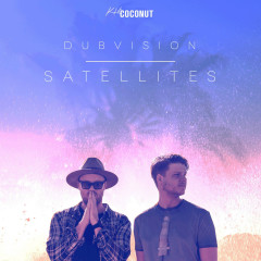 Satellites (Single) - DubVision