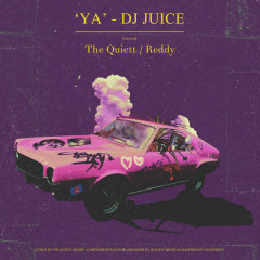 YA (Single) - DJ Juice