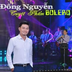 Tuyệt Phẩm Bolero - Đông Nguyễn