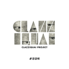 I Wonder (Single) - Clazziquai Project