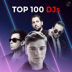 Top 100 DJ Hay Nhất 2016