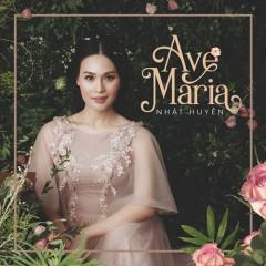 Ave Maria - Nhật Huyền