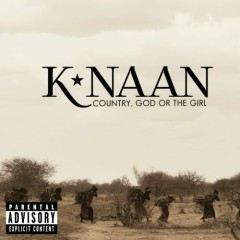 Country, God Or The Girl (Deluxe Edition) - K'naan