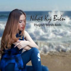 Nhật Ký Biển (Single) - Huỳnh Minh Anh
