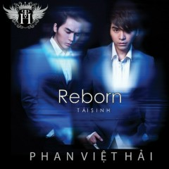 Reborn  - Phan Việt Hải