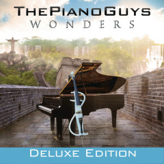 Wonders (Deluxe Version) - The Piano Guys