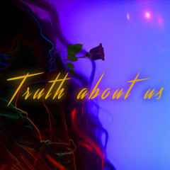 Truth About Us (Single) - Isa Molin