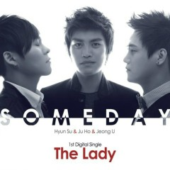 The Lady - someday
