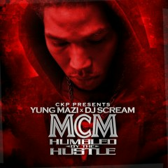 MCM Humbled By The Hustle (CD2) - Yung Mazi