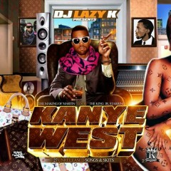 The Making Of Martin Louie The King Jr (CD2) - Kanye West