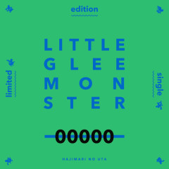 Hajimari no Uta - Little Glee Monster