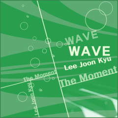 Wave - Lee Joon Kyu