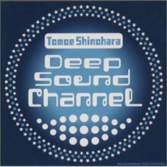 Deep Sound Channel  - Tomoe Shinohara