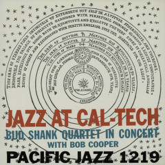 Jazz at Cal-Tech - Bud Shank