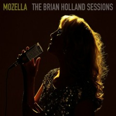 The Brian Holland Sessions - MoZella