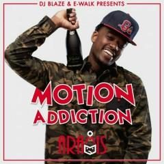 Motion Addiction