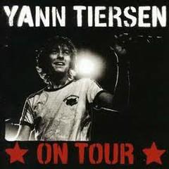 On Tour - Yann Tiersen