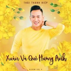 Xuân Và Quê Hương Anh - Thái Thanh Hiệp