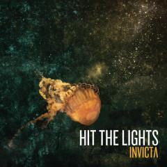 Invicta (Bonus Track Version) - Hit The Lights