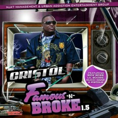 Famous & Broke 1.5 (CD1) - Cristol