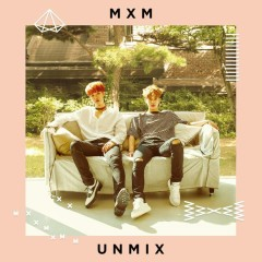 Unmix (Mini Album) - MXM