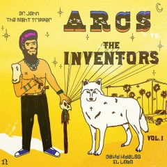 The Arcs Vs. The Inventors, Vol. I