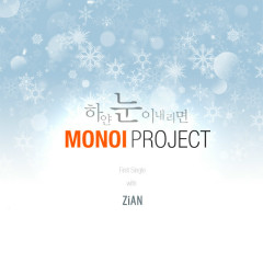 White Snow Falls - Monoi Project