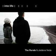 Into Life  - The Rurals