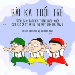 Bài Ka Tuổi Trẻ - JGKiD, Emcee L, KraziNoyze, Linh Cáo