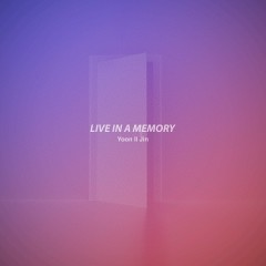 Live In A Memory (Single)