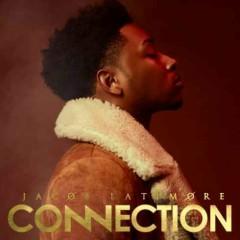 Connection - Jacob Latimore
