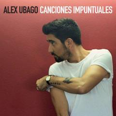 Canciones Impuntuales - Álex Ubago