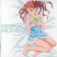 Toaru Kagaku no Railgun OST 02 - MOMENT