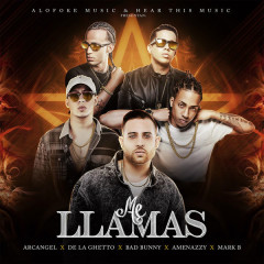 Me Llamas (Single) - Arcangel, Mark B, De La Ghetto, Bad Bunny, El Nene La Amenaza