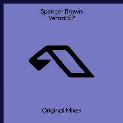 Vernal (EP) - Spencer Brown