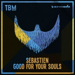 Good For Your Souls (Single)
