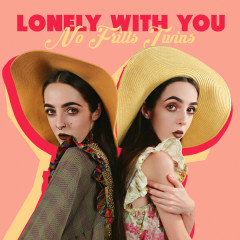 Lonely With You (Single)