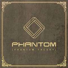 Phantom Theory