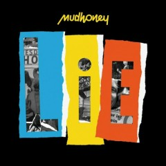 LiE - Mudhoney