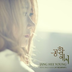 At The Airport (Single) - Jang Hee Young