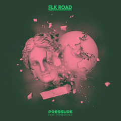 Pressure (Single) - Elk Road, Timberwolf