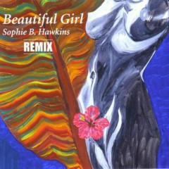 Beautiful Girl (Single) - Sophie B. Hawkins